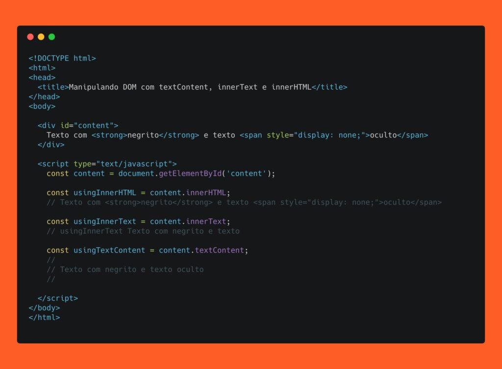 Lendo o DOM com innerHTML, innerText e textContent
