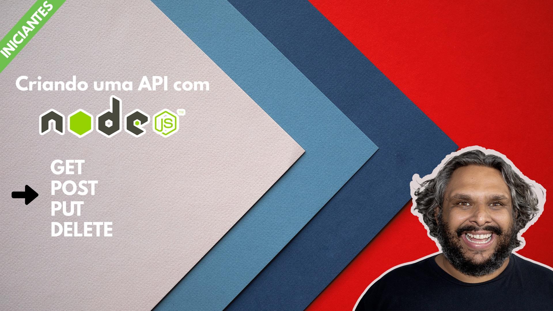 Criando uma API com Node JS
