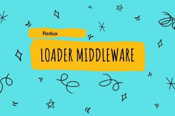 Redux Loader Middleware