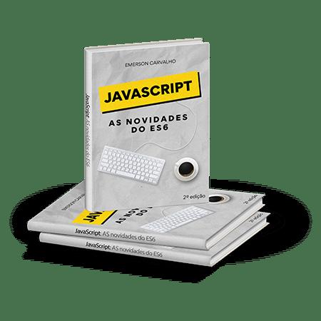 JavaScript As Novidades do ES6